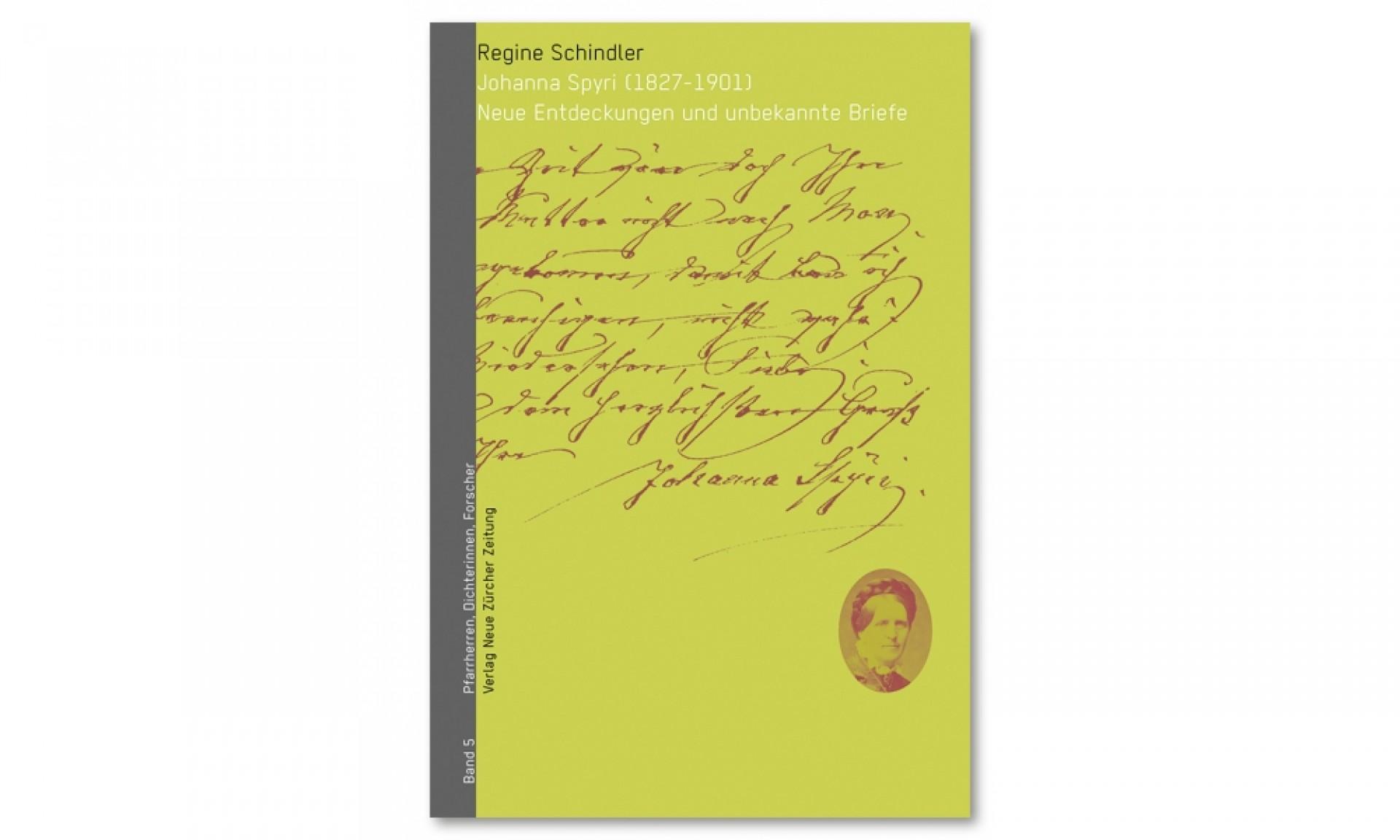 Johanna Spyri (1827–1901) Band 5: Neue Entdeckungen und unbekannte Briefe}